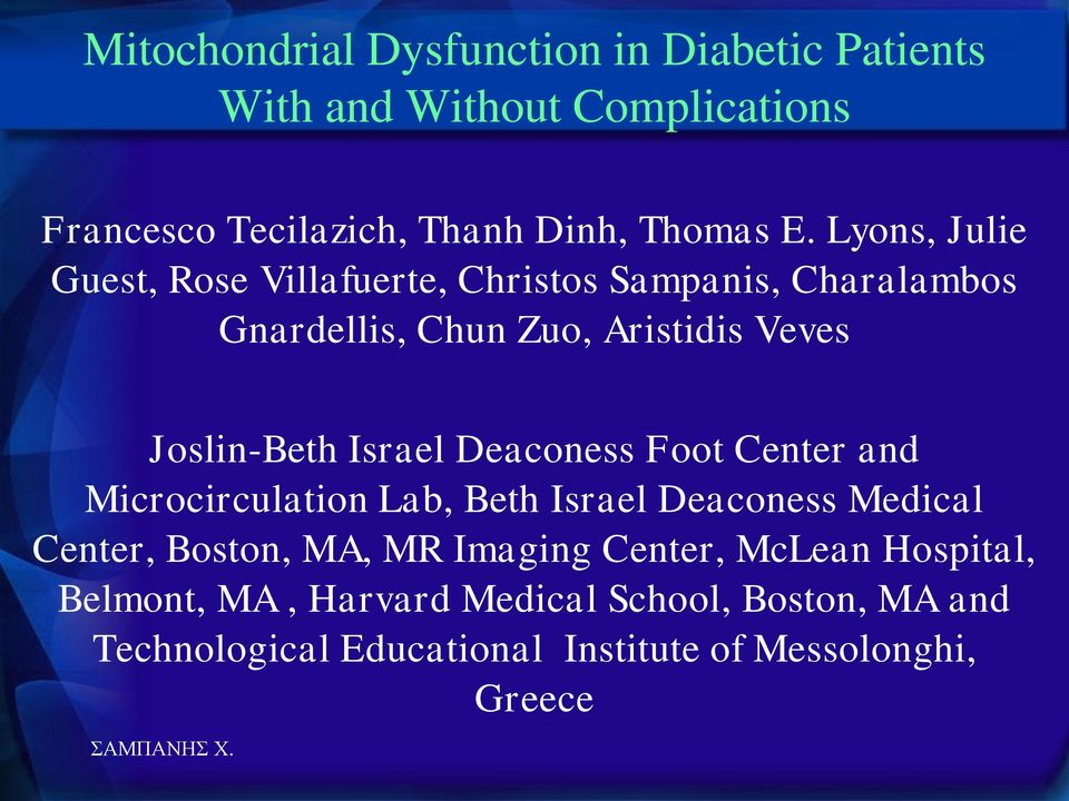 Israel Deaconess Foot Center and Microcirculation Lab, Beth Israel Deaconess Medical Center, Boston, MA, MR Imaging