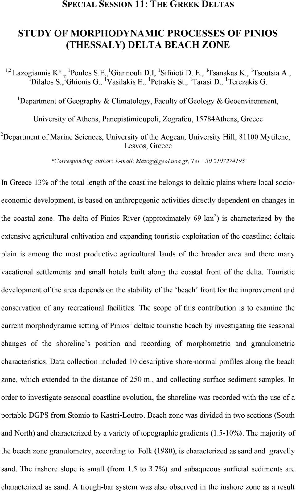 1 Department of Geography & Climatology, Faculty of Geology & Geoenvironment, University of Athens, Panepistimioupoli, Zografou, 15784Athens, Greece 2 Department of Marine Sciences, University of the