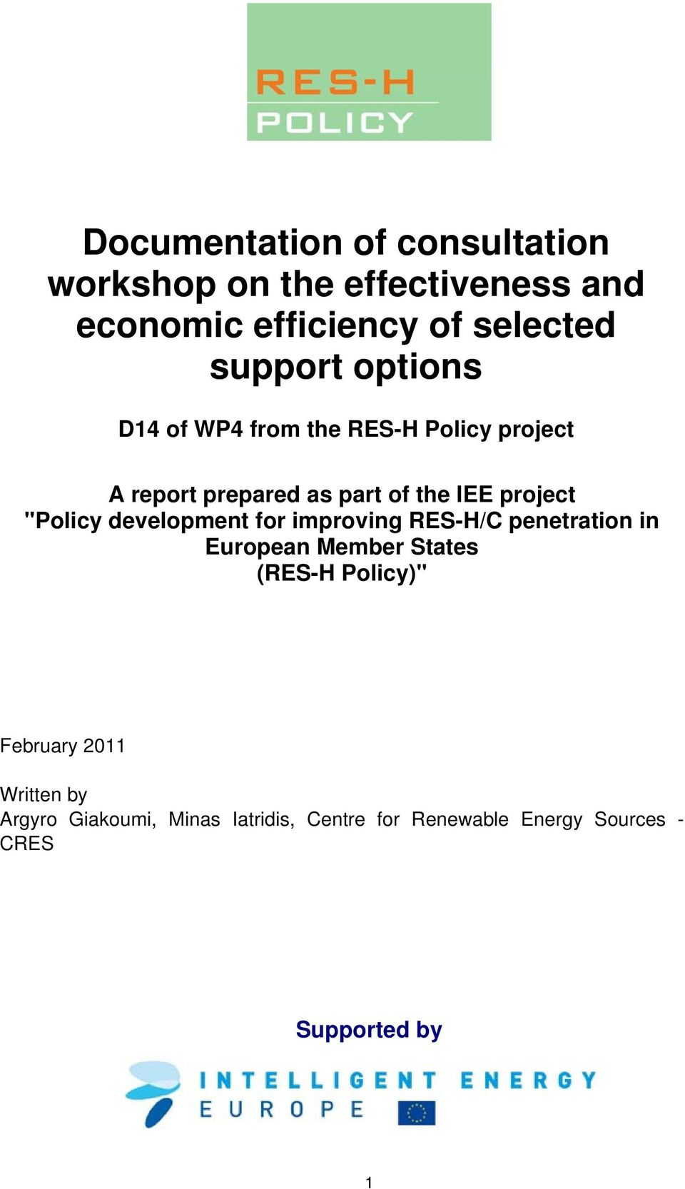 """Policy development for improving RESH/C penetration in European Member States (RESH Policy)"""