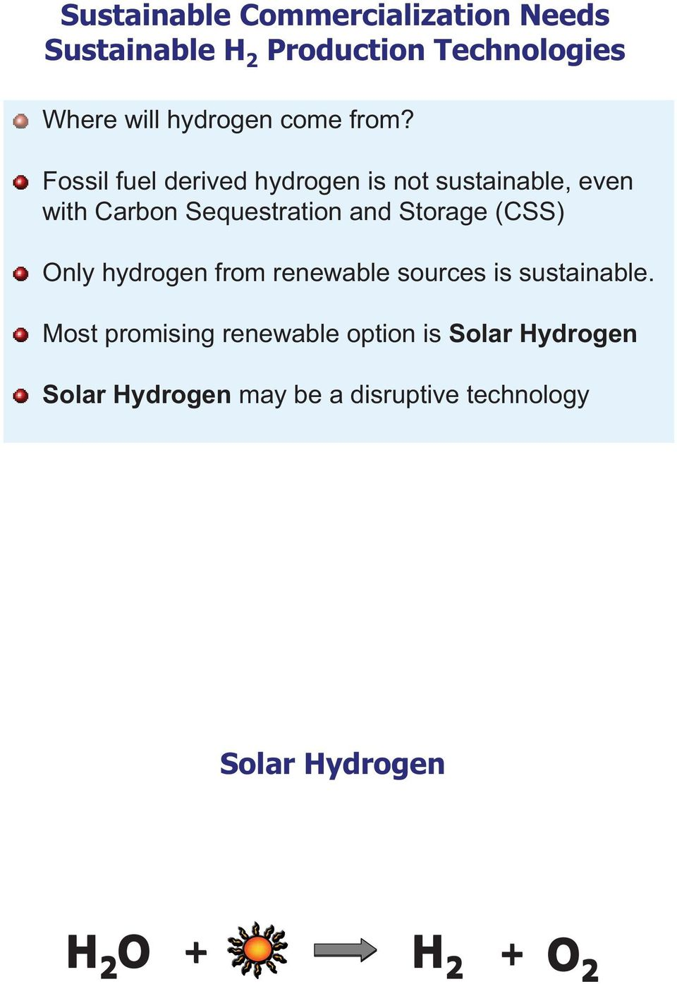 Fossil fuel derived hydrogen is not sustainable, even with Carbon Sequestration and Storage (CSS)