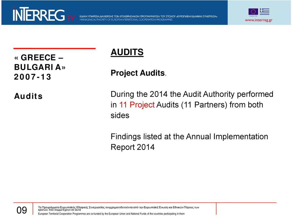 in 11 Project Audits (11 Partners) from both