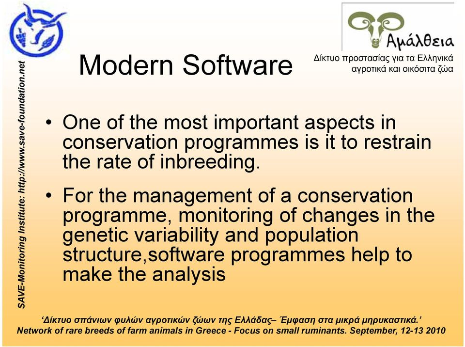 For the management of a conservation programme, monitoring of