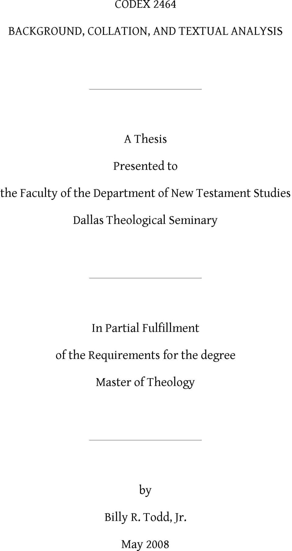Studies Dallas Theological Seminary In Partial Fulfillment of the
