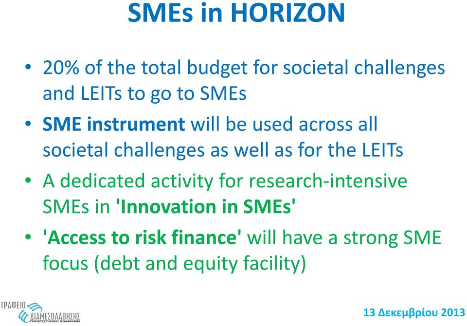 the LEITs A dedicated activity for research intensive SMEs in 'Innovation in