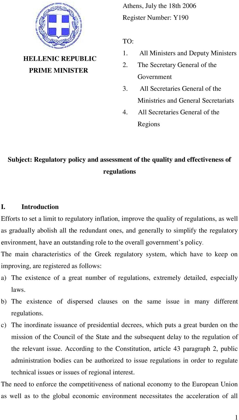 All Secretaries General of the Regions Subject: Regulatory policy and assessment of the quality and effectiveness of regulations I.