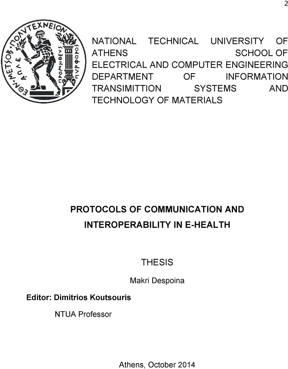 MATERIALS PROTOCOLS OF COMMUNICATION AND INTEROPERABILITY IN E-HEALTH THESIS
