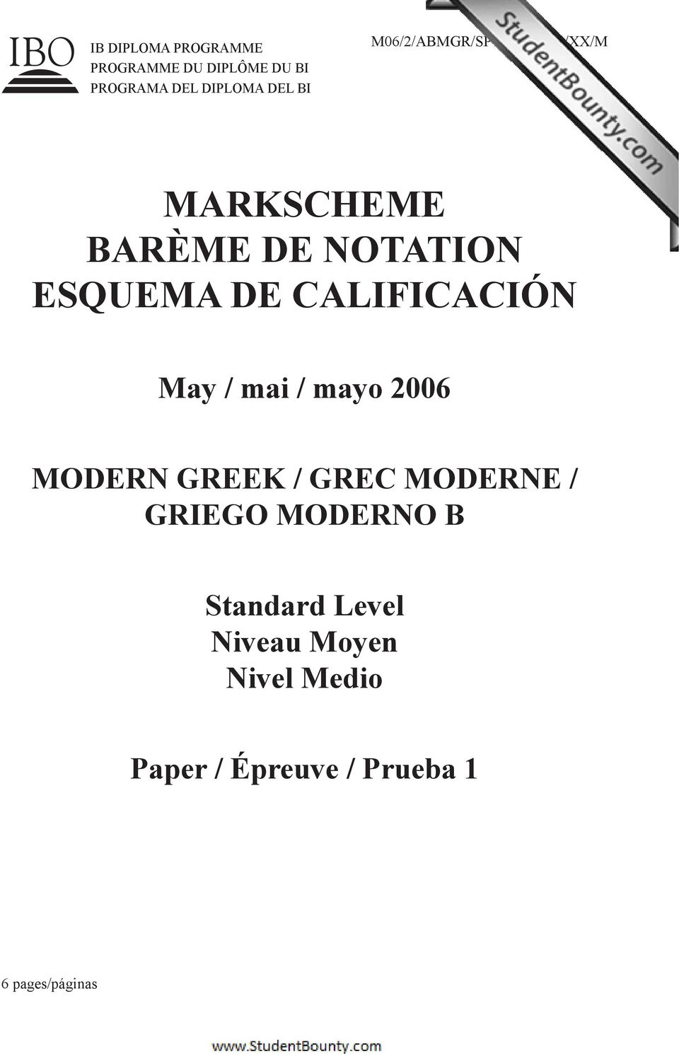 CALIFICACIÓN May / mai / mayo 2006 MODERN GREEK / GREC MODERNE / GRIEGO