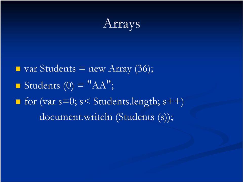 (var s=0; s< Students.