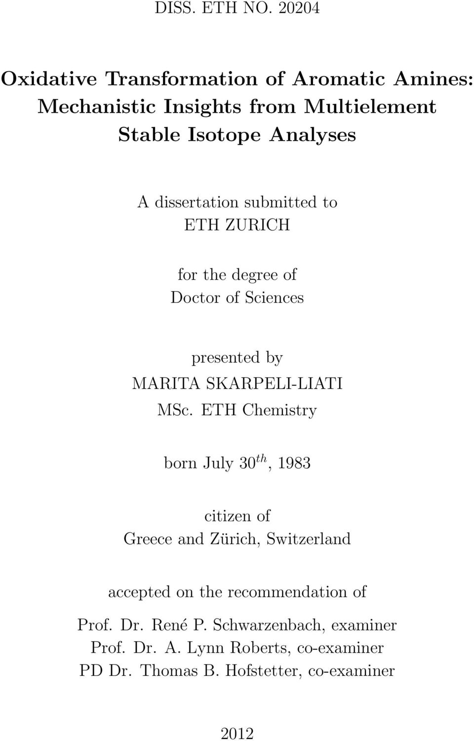 dissertation submitted to ETH ZURICH for the degree of Doctor of Sciences presented by MARITA SKARPELI-LIATI MSc.