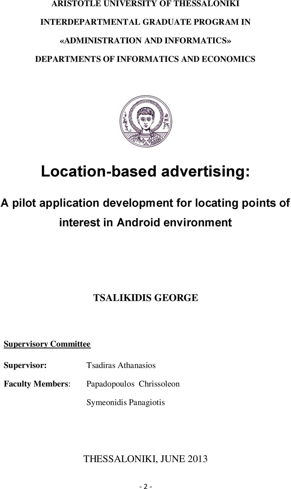 development for locating points of interest in Android environment TSALIKIDIS GEORGE Supervisory Committee