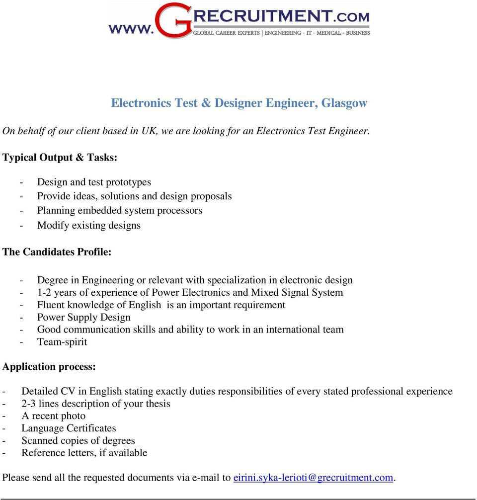 electronic design - 1-2 years of experience of Power Electronics and Mixed Signal System - Fluent knowledge of English is an important requirement - Power Supply Design - Good communication skills