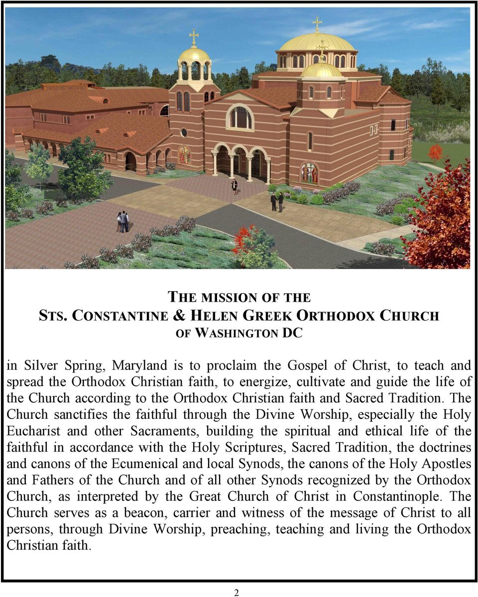 guide the life of the Church according to the Orthodox Christian faith and Sacred Tradition.