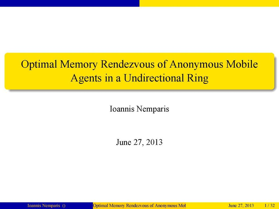 June 27, 2013 Optimal Memory Rendezvous of