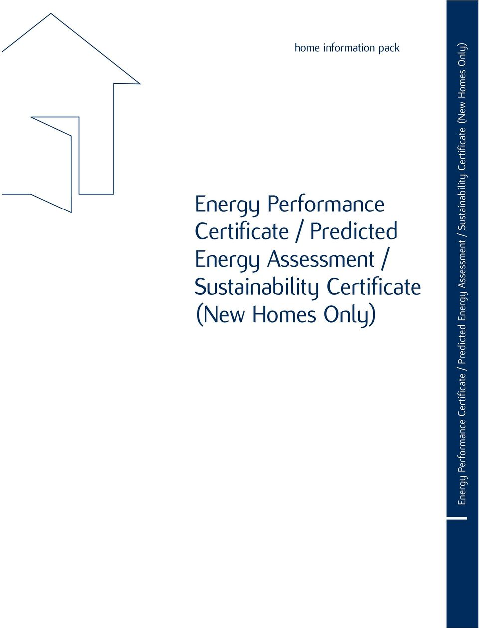 (New Homes Only) Energy Performance Certificate /  (New