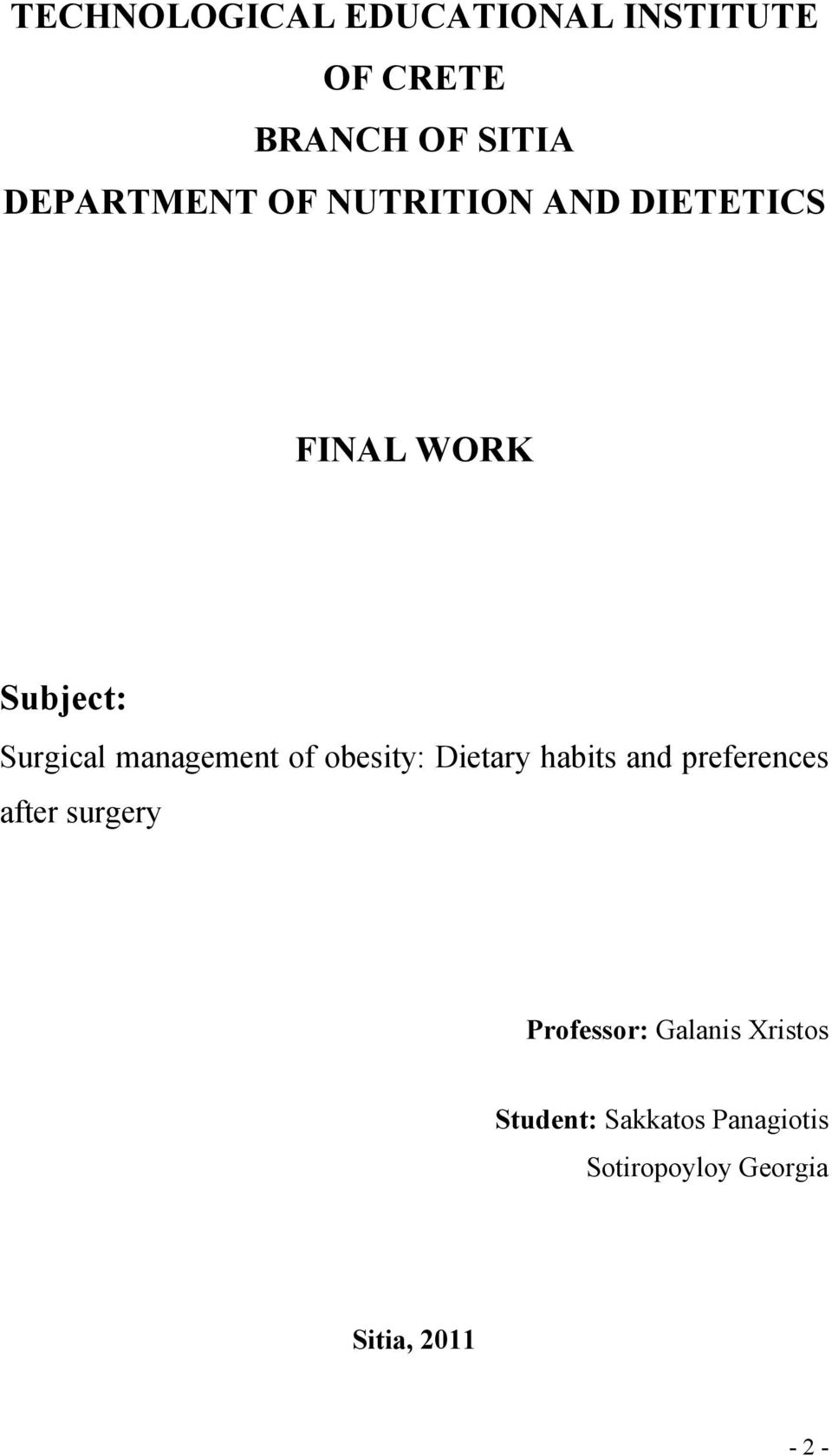 obesity: Dietary habits and preferences after surgery Professor: