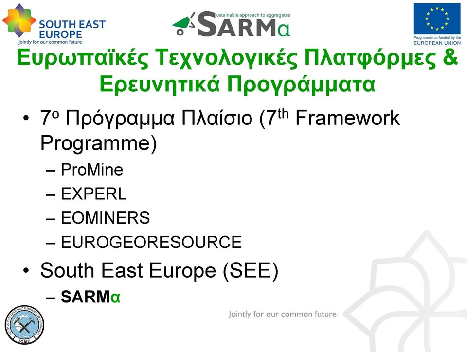 (7th Framework Programme) ProMine EXPERL