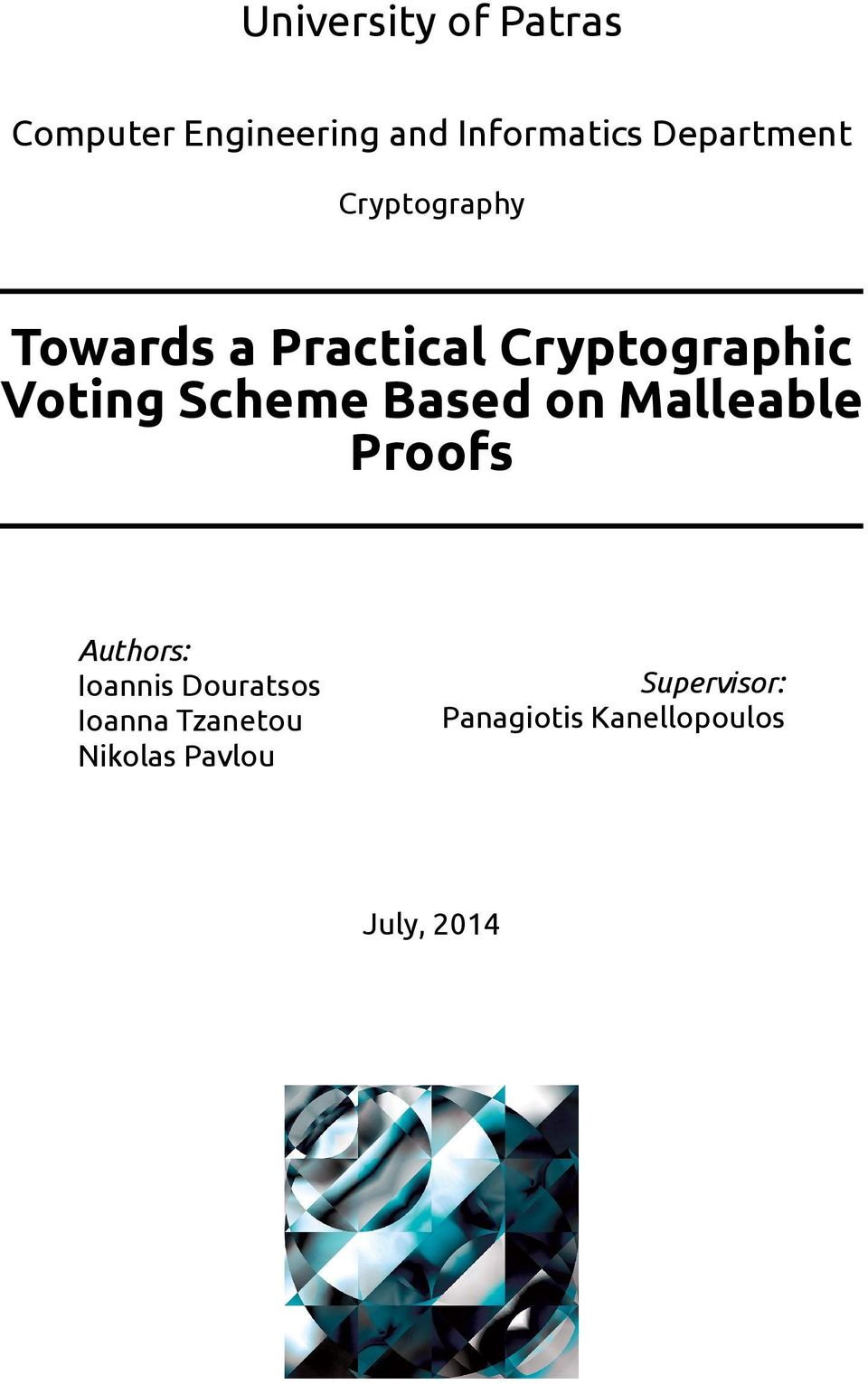 Scheme Based on Malleable Proofs Authors: Ioannis Douratsos