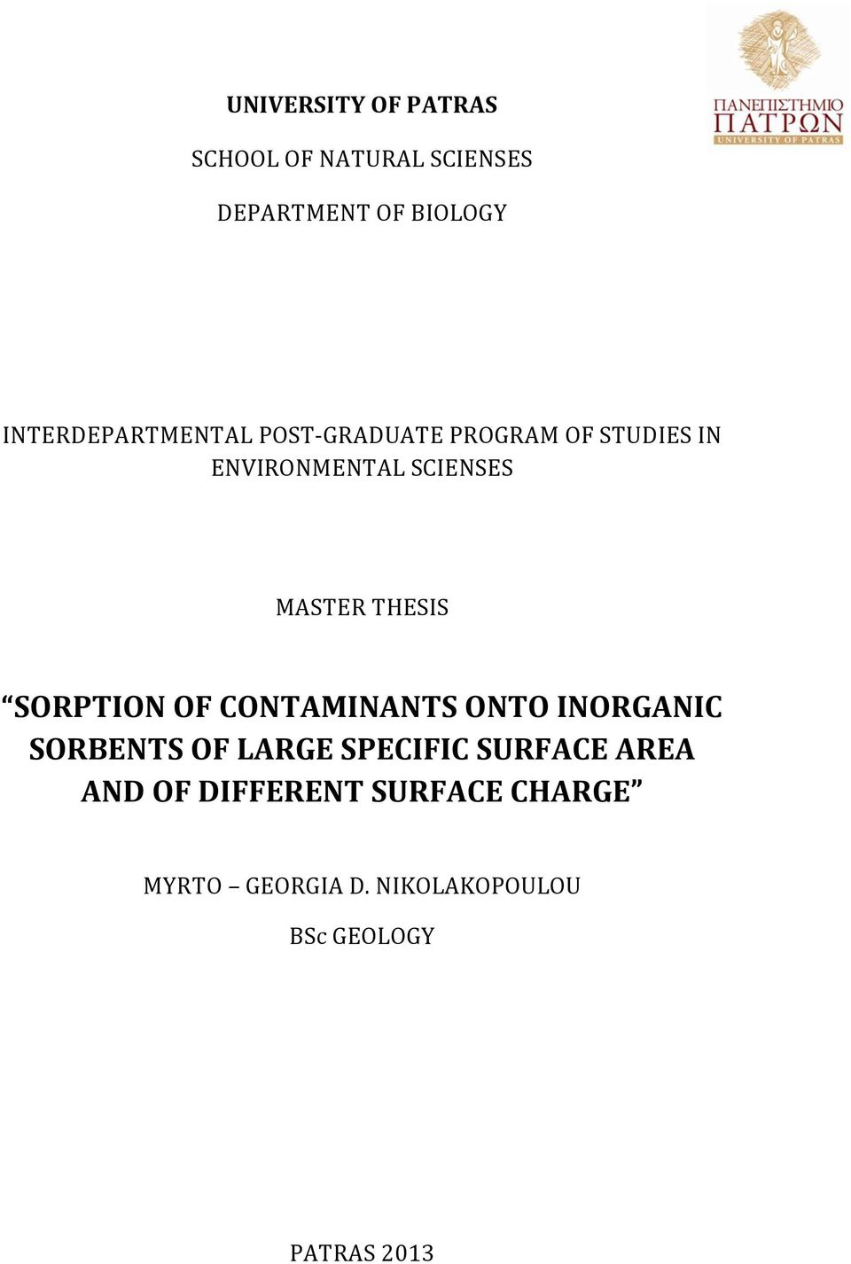 MASTER THESIS SORPTION OF CONTAMINANTS ONTO INORGANIC SORBENTS OF LARGE SPECIFIC