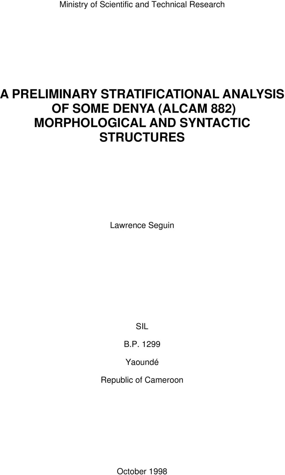 (ALCAM 882) MORPHOLOGICAL AND SYNTACTIC STRUCTURES