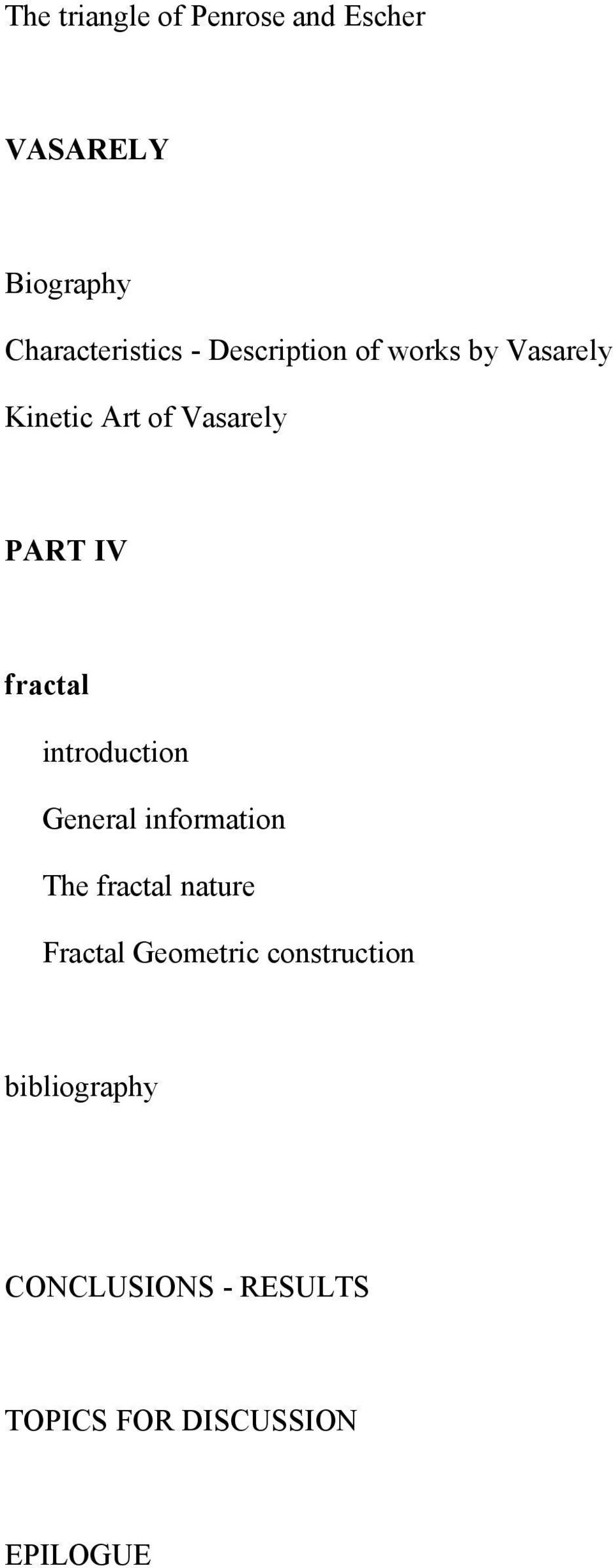 introduction General information The fractal nature Fractal Geometric
