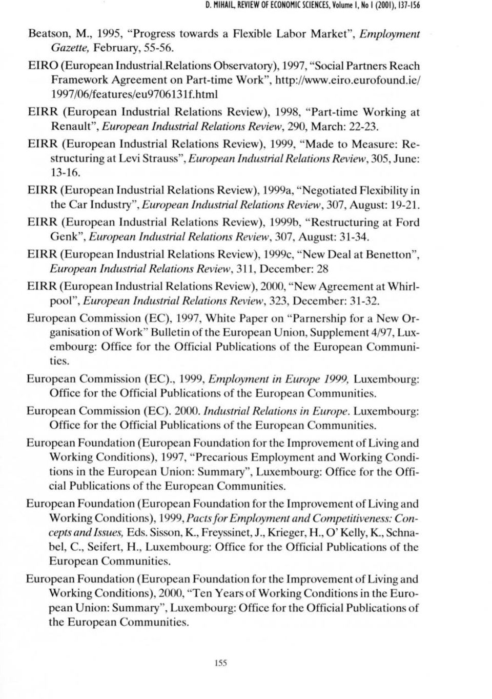 "html EIRR (European Industrial Relations Review), 1998, ""Part-time Working at Renault"", European Industτial Relatίons Revίew, 290, March: 22-23."