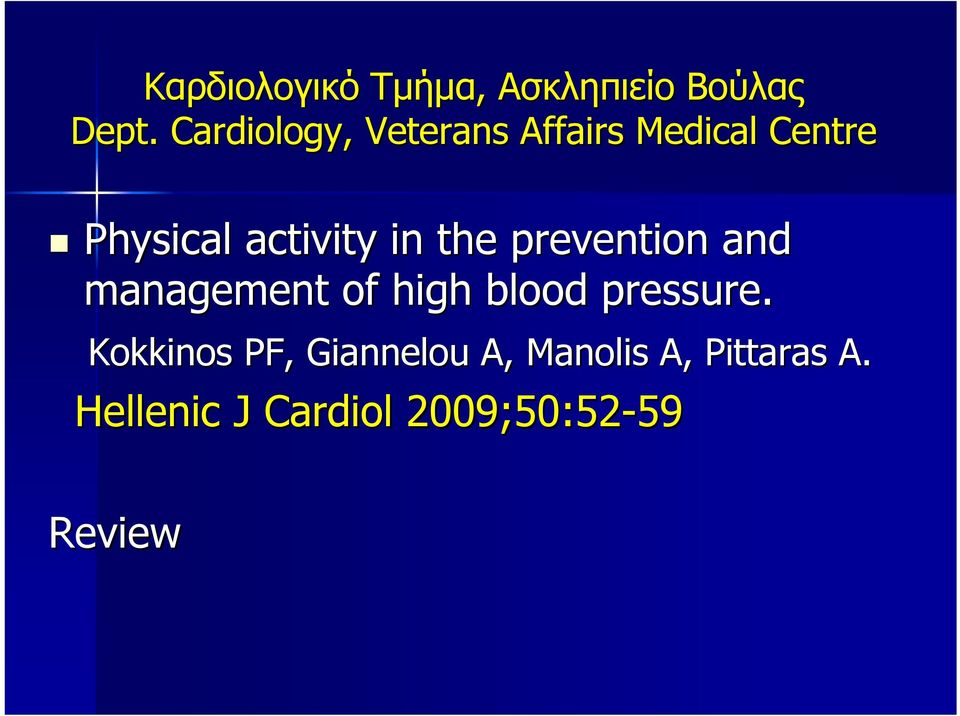 in the prevention and management of high blood pressure.