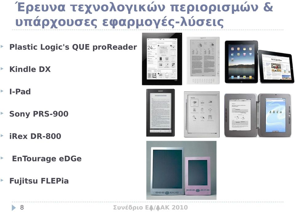 Logic's QUE proreader Kindle DX I-Pad