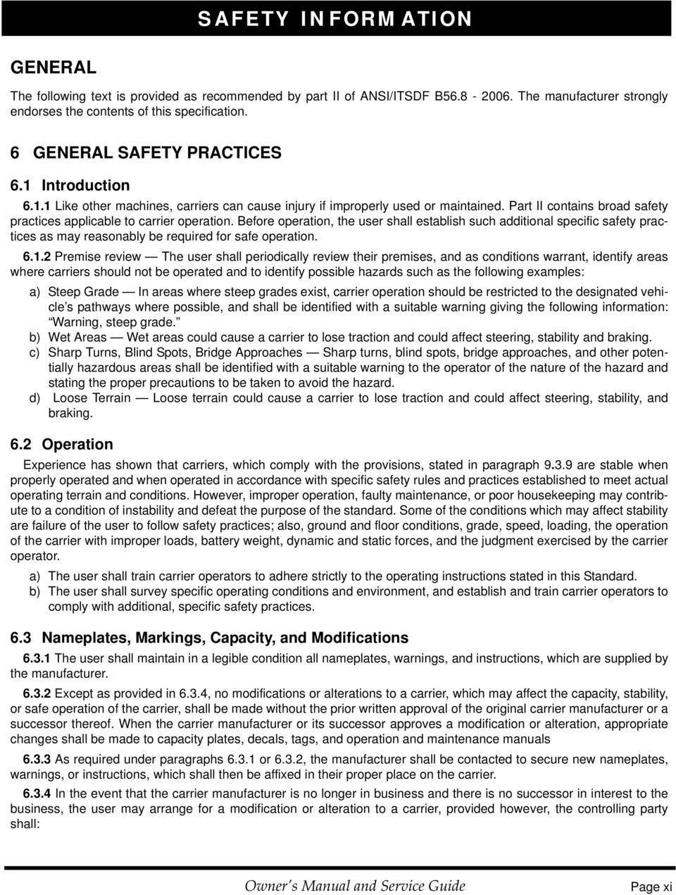 Part II contains broad safety practices applicable to carrier operation.