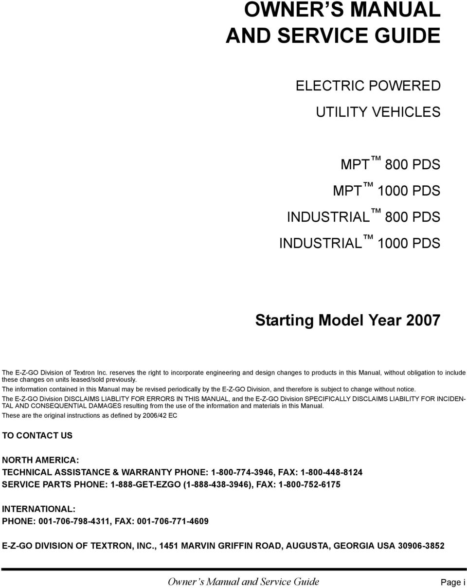 The information contained in this Manual may be revised periodically by the E-Z-GO Division, and therefore is subject to change without notice.