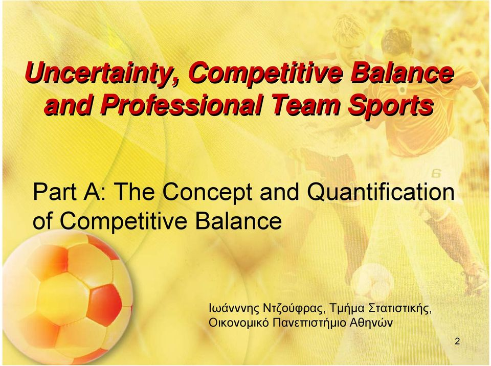 Quantification of Competitive Balance Ιωάνννης