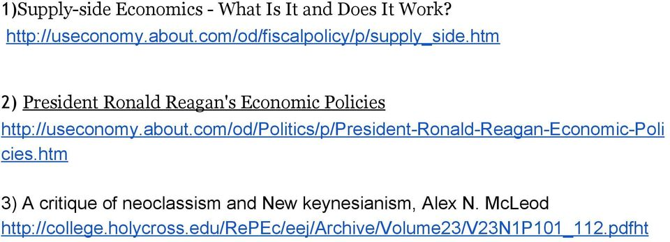 htm 2) President Ronald Reagan's Economic Policies http://useconomy.about.