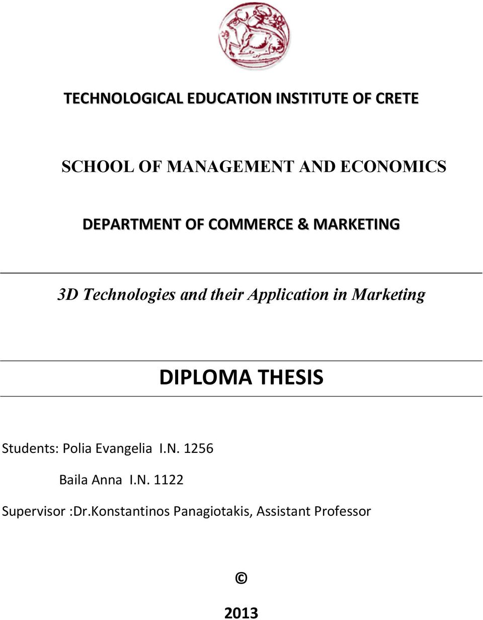 Application in Marketing DIPLOMA THESIS Students: Polia Evangelia I.N.