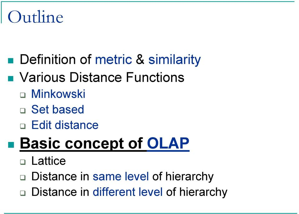 distance Basic concept of OAP attice Distance in