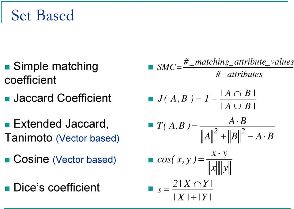 coefficient SMC= J ( A,B T( A,B ) cos( s # _ matching_