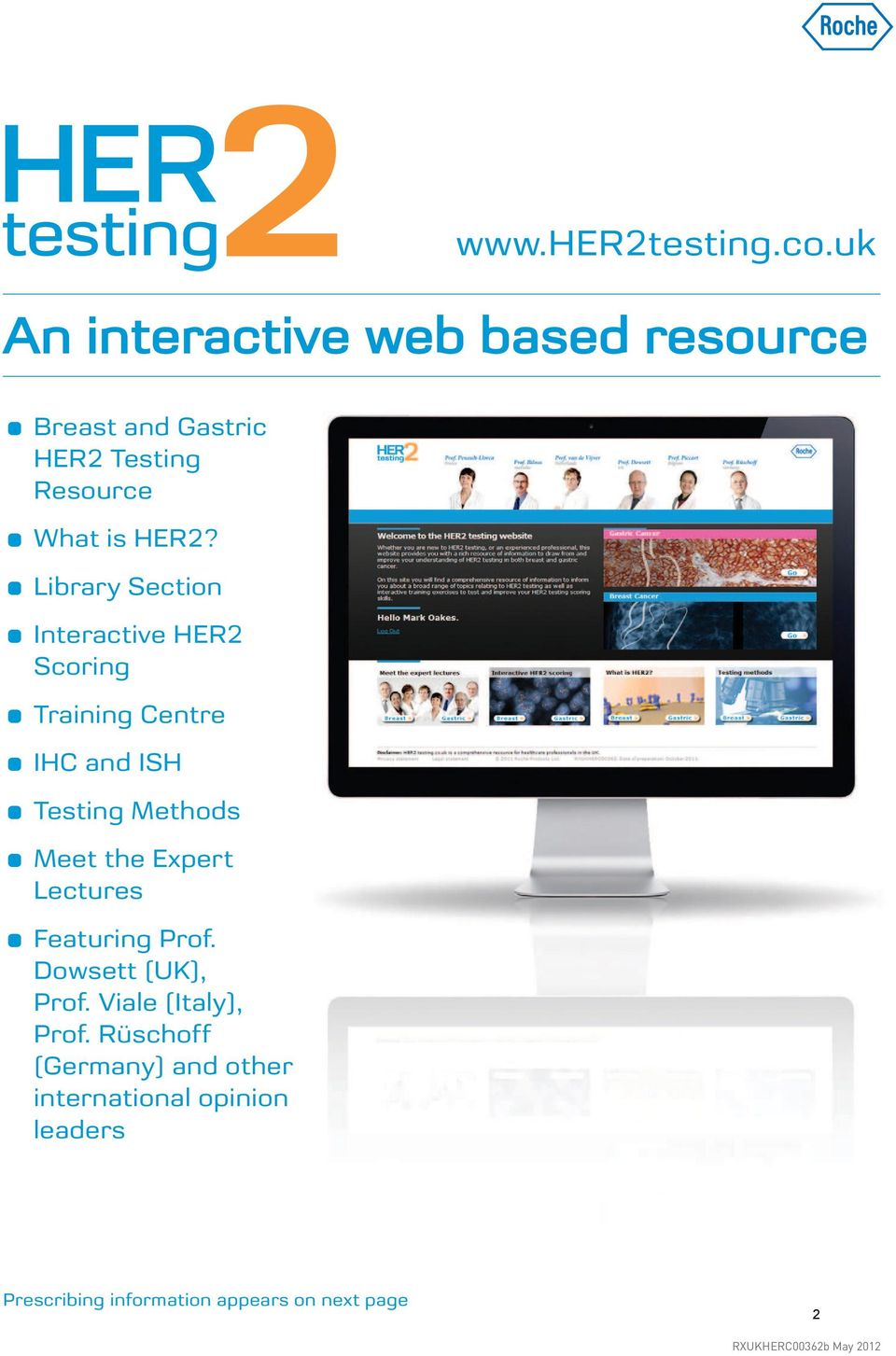 Library Section Interactive HER2 Scoring Training Centre IHC and ISH Testing Methods Meet the Expert