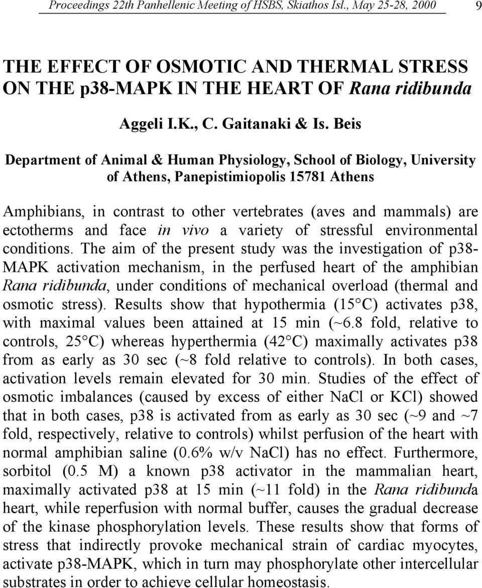 and face in vivo a variety of stressful environmental conditions.