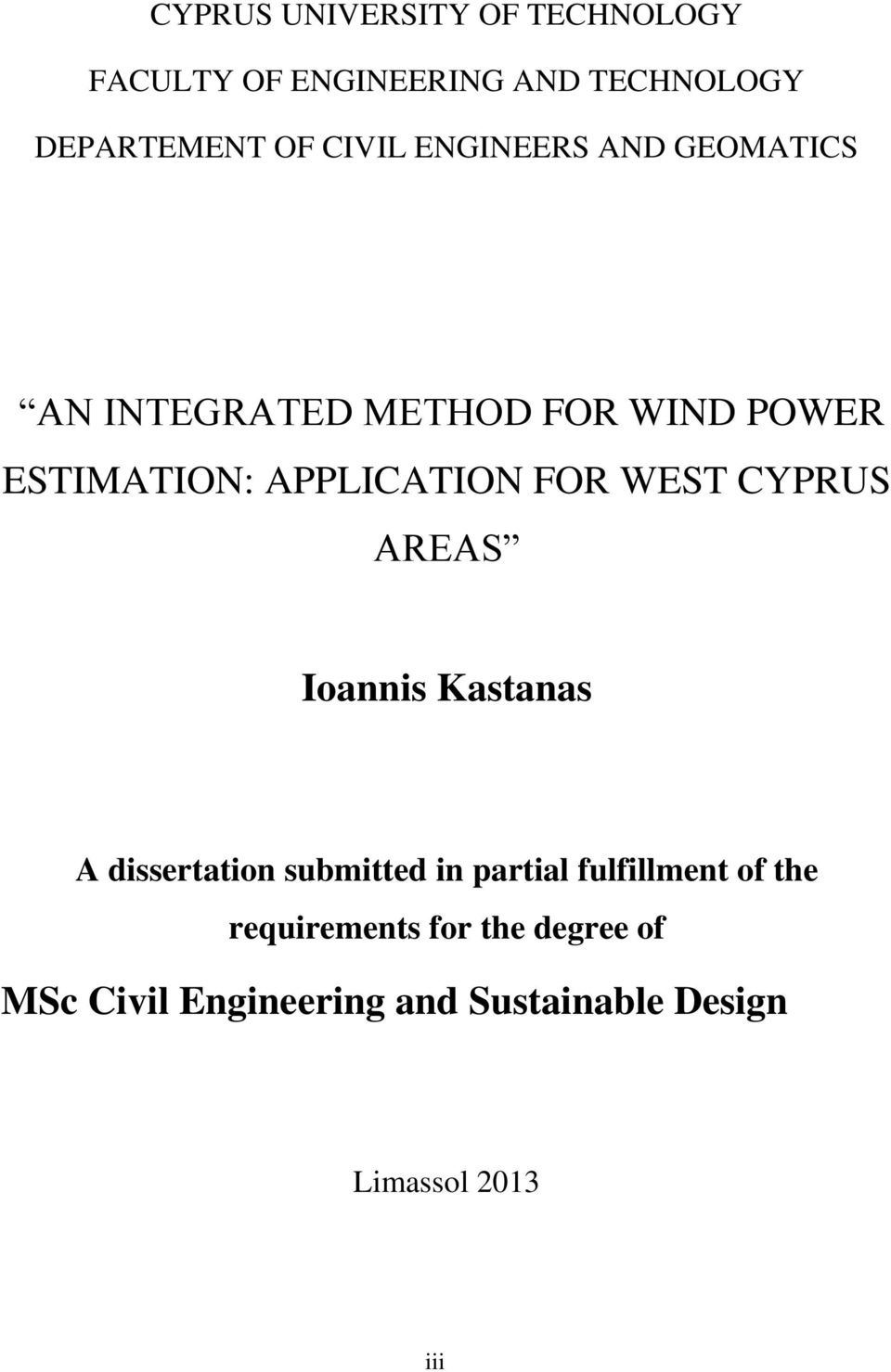 WEST CYPRUS AREAS Ioannis Kastanas A dissertation submitted in partial fulfillment of the