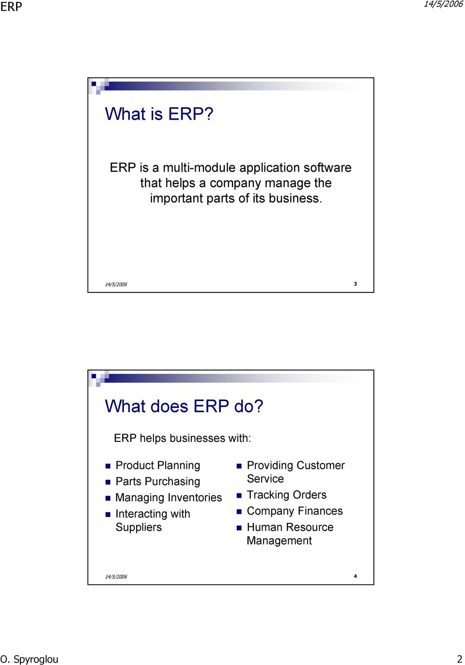 parts of its business. 3 What does ERP do?