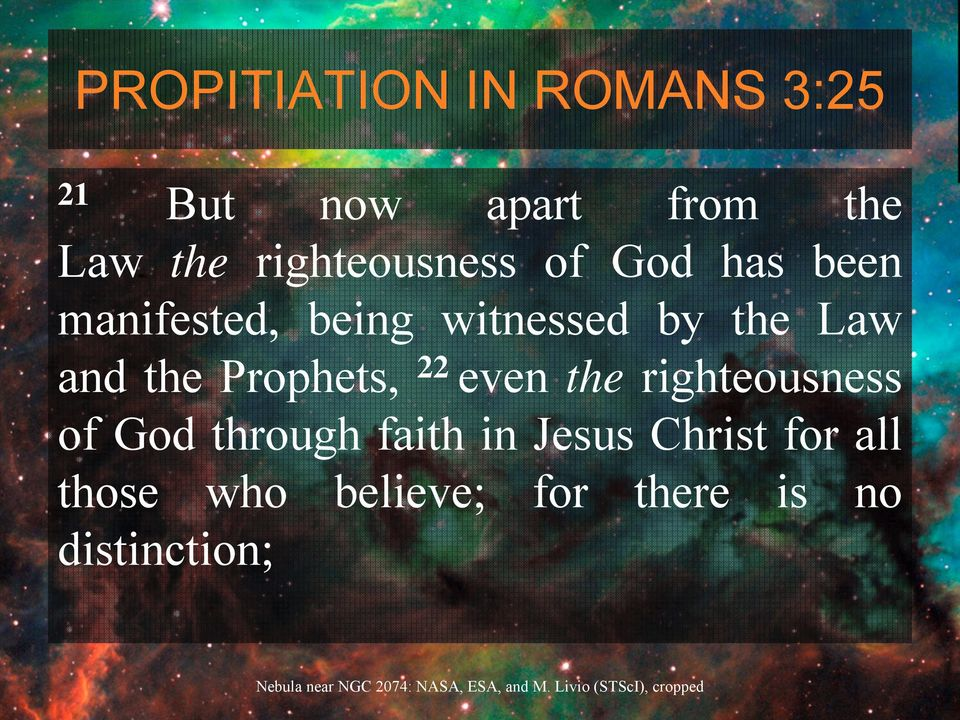Law and the Prophets, 22 even the righteousness of God through
