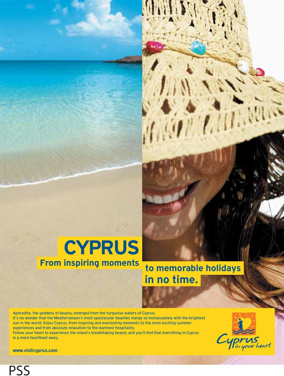 Enjoy Cyprus, from inspiring and everlasting moments to the most exciting summer experiences and from absolute relaxation to the