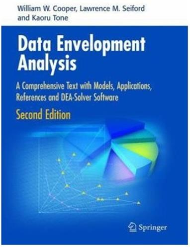 Applications, References and DEA-Solver Software, 2nd ed., Springer, 2006.