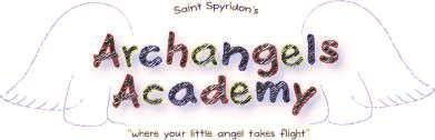 ARCHANGELS ACADEMY 2012-13 REGISTRATION IS OPEN UNTIL APRIL 30TH.