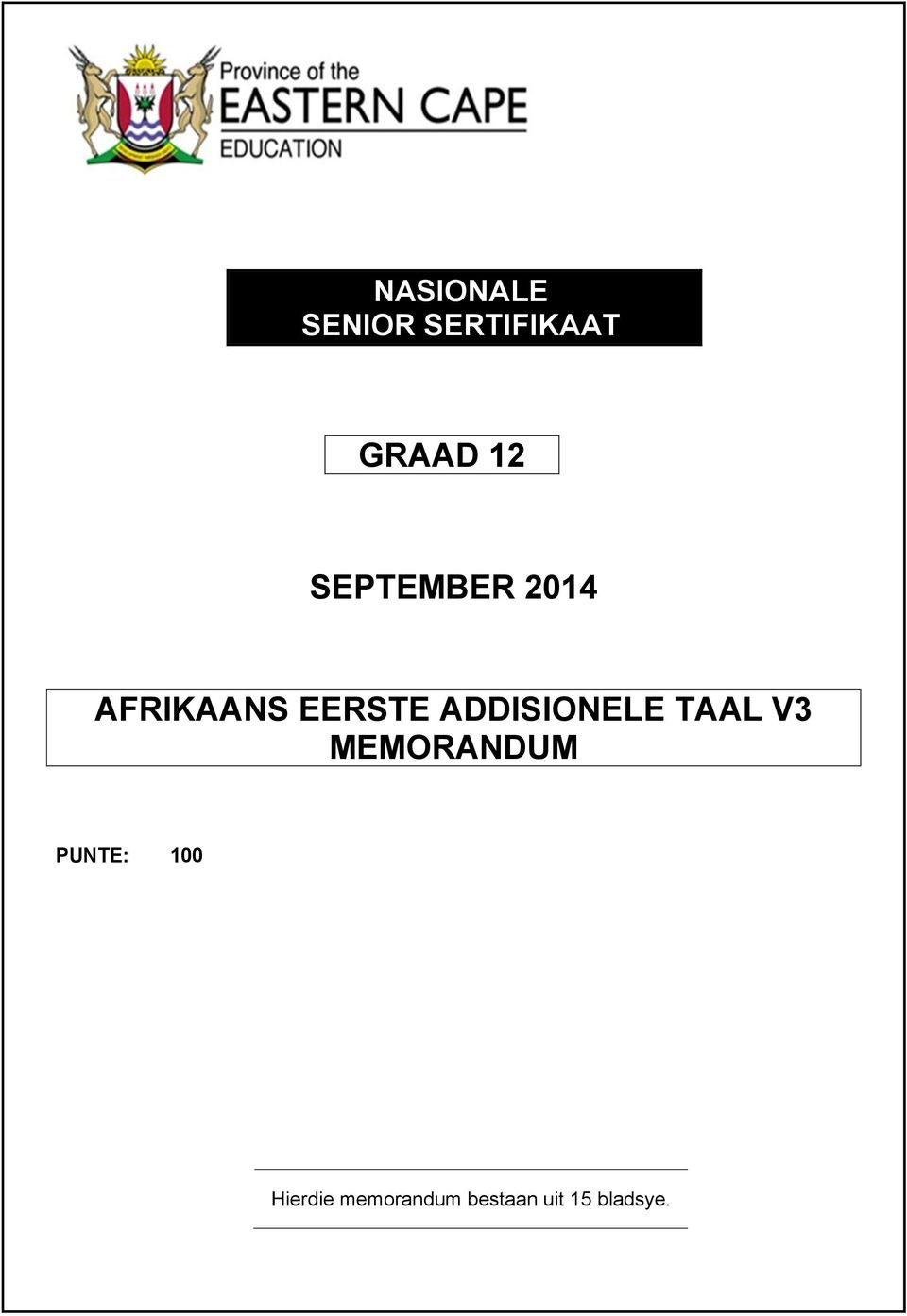 "Search Results for ""Vraestel En Memorandum Afrikaans Eerste"